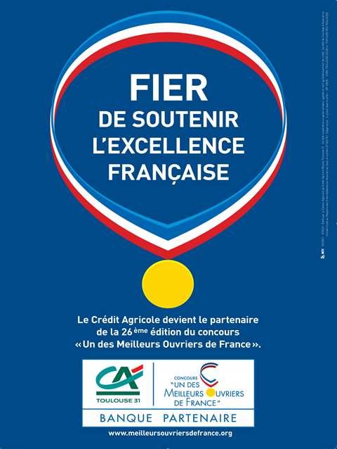 Crédit Agricole Toulouse 31 partenaire du Concours « Un des Meilleurs Ouvriers de France » (MOF)