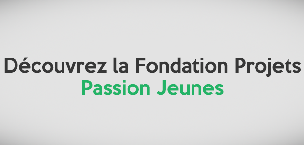 Besoin d'aide pour monter un projet ? Pensez à « Passion jeunes » !