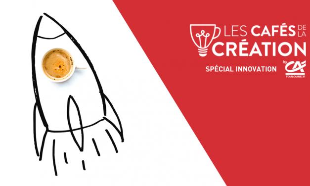 Café de la création spécial innovation