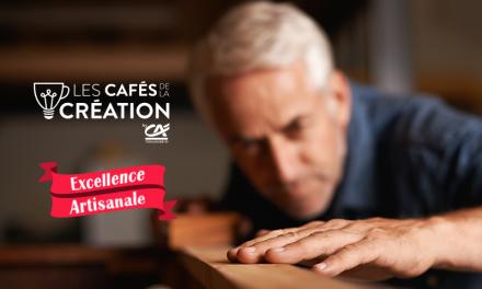 Excellence Artisanale aux cafés de la création du 18 octobre