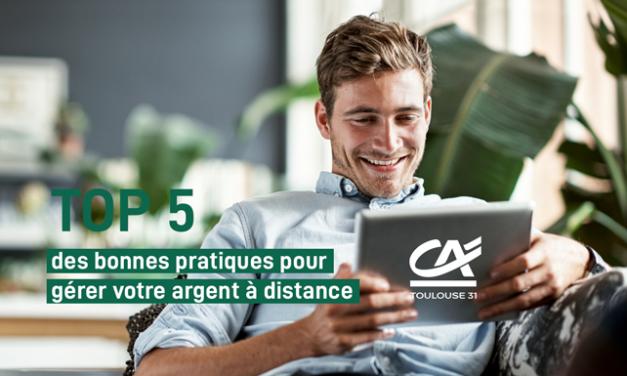 Top 5 des bonnes pratiques pour gérer votre argent à distance