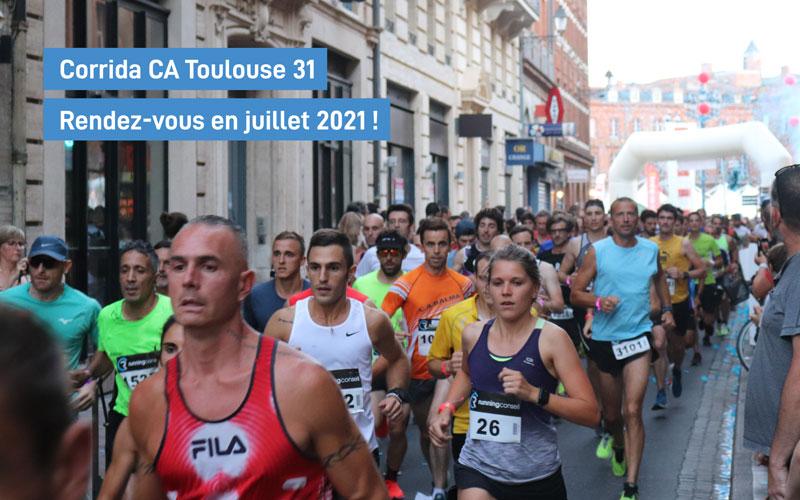 Corrida CA Toulouse 31: rendez-vous en juillet 2021!