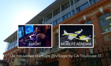 Le Village by CA Toulouse 31 accueille de nouvelles start-up