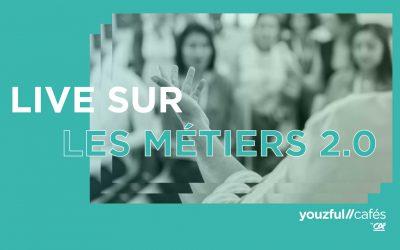 Youzful Cafés – Live sur les métiers 2.0