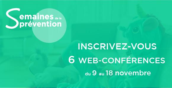 Semaines de la prévention – 6 webconférences pour mieux se protéger !